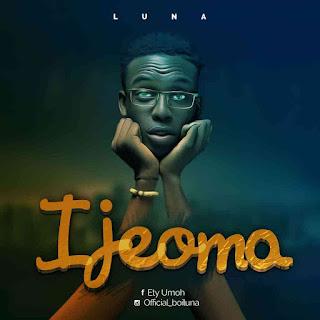 MUSIC: Luna – Ijeoma