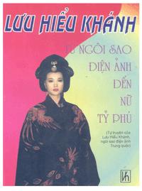 Từ Ngôi Sao Điện Ảnh Đến Nữ Tỷ Phú - Lưu Hiểu Khánh