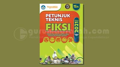 Juknis Festival Inovasi dan Kewirausahaan Siswa Indonesia (FIKSI) SMK Tahun 2021