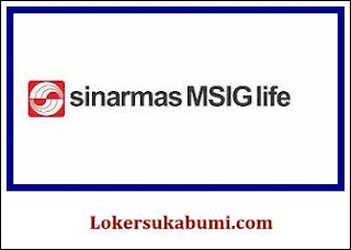 Lowongan Kejra PT Asuransi Jiwa Sinarmas MSIG Tbk Sukabumi
