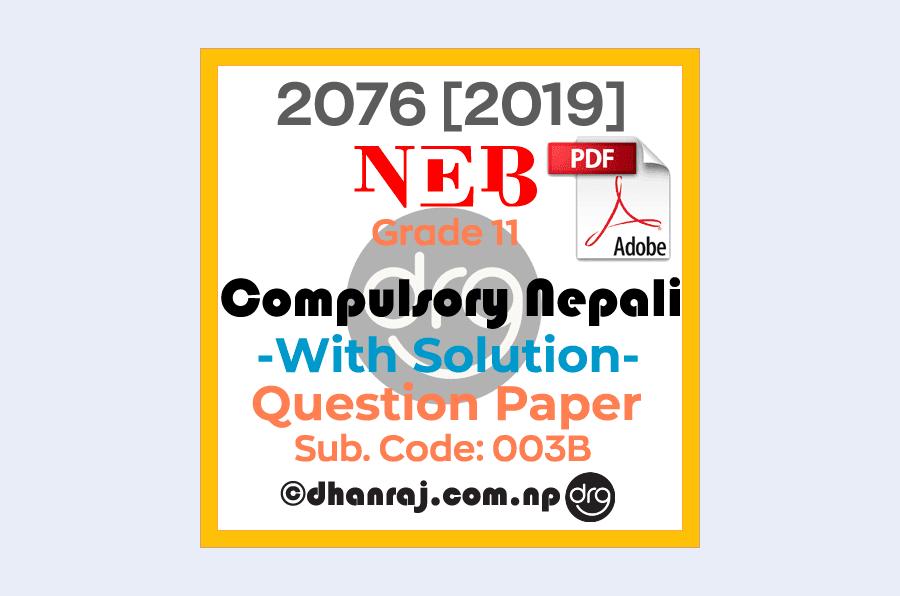 Solved-Compulsory-Nepali-Grade-11-XI-Question-Paper-2076-2019-Subject-Code-003B-NEB