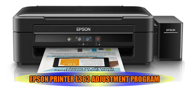 EPSON L363 PRINTER ADJUSTMENT PROGRAM