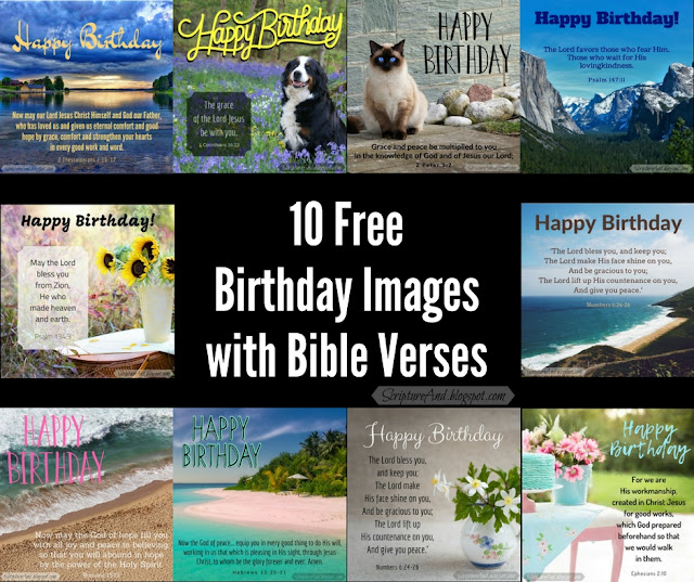 10 Free Birhday Images with Bible Verses perfect for social media | scriptureand.blogspot.com