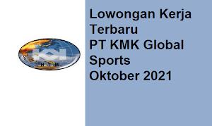 Hanya Sehari, PT KMK Global Sports Buka Lowongan Kerja Lagi