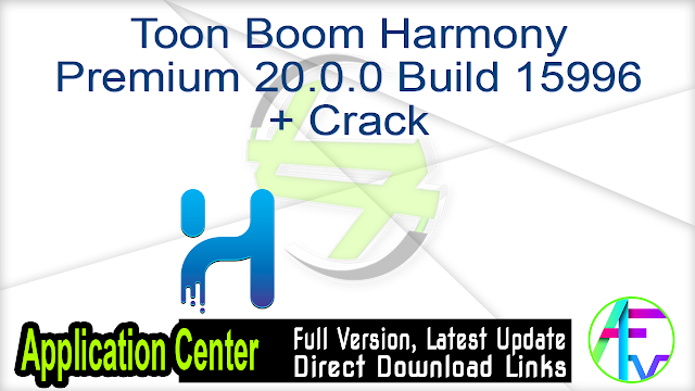 Toon Boom Harmony Premium 20.0.0 Build 15996 + Crack