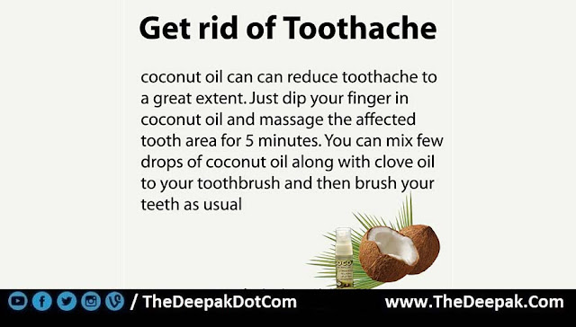 10 COCONUT OIL used for get RID of Toothache