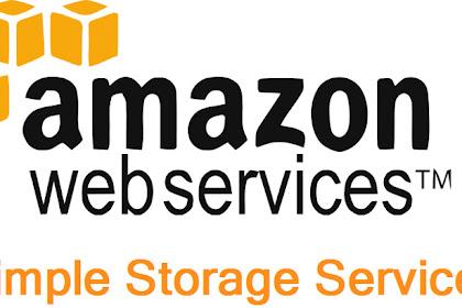 Apa Fungsi Amazon S3 (Simple Storage Service) ?