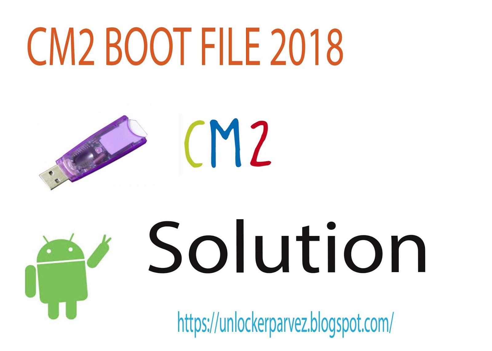 CM2 Dongle CM2 Boot File Free Download Android 7 0 & 8 0 Security