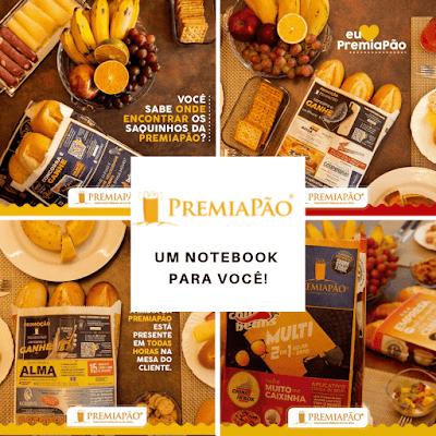 Premiapão - Um notebook para você! Franquia PremiaPão #PremiaPao #Publicidade #SaquinhoDePao