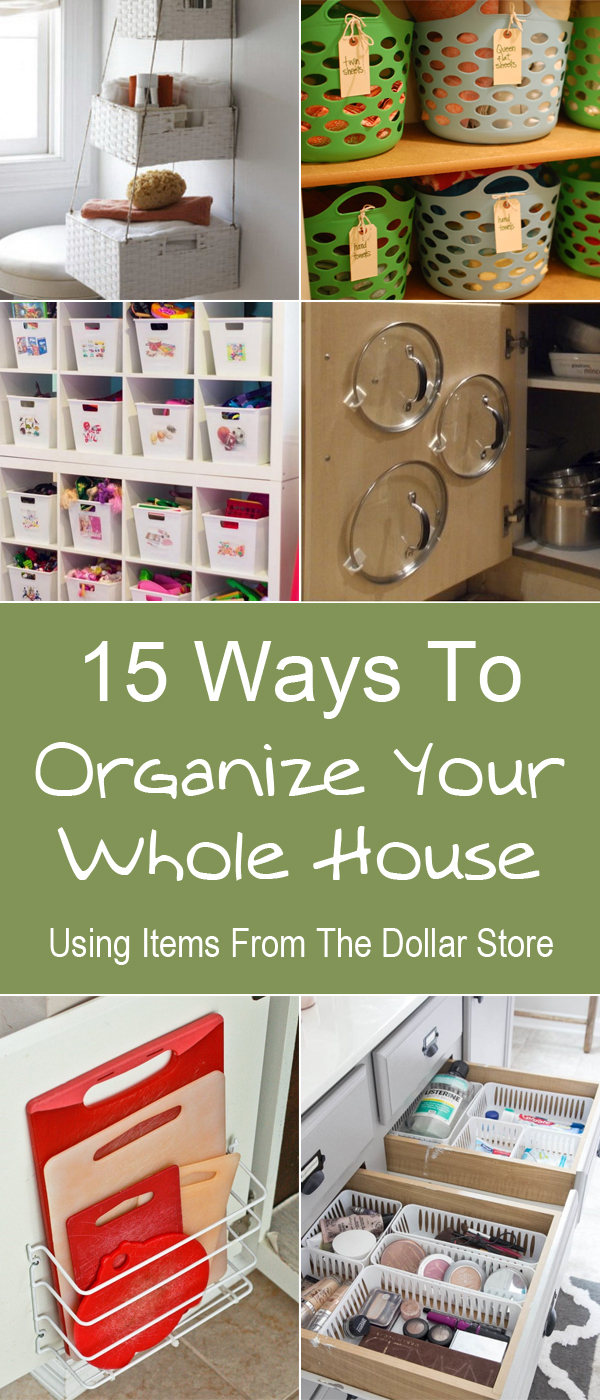 15 ways to organize your whole house using items from the Organizing your home