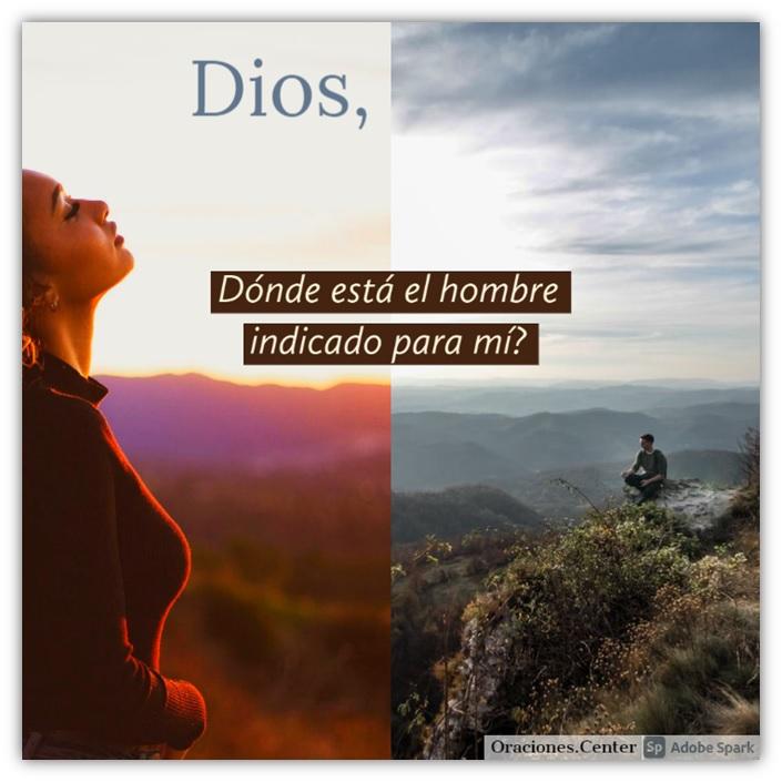 Padre Nuestro - Oración por el Hombre Indicado - Dios, Ayúdame a Encontrarlo!