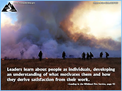 Leaders learn about people as individuals, developing an understanding of what motivates them and how they derive satisfaction from their work. - Leading in the Wildland Fire Service, page 45  [Photo credit: Brian Gales/USFWS]