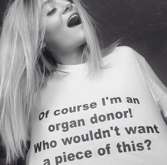 'Of Course I'm an Organ Donor Who Wouldn't Want a Piece of This' slogan tee.  PYGear.com