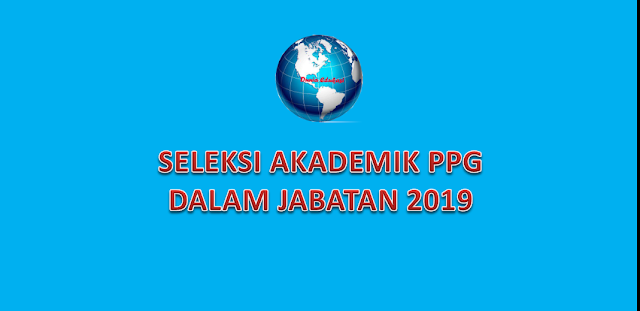 Seleksi akademik PPG 2019