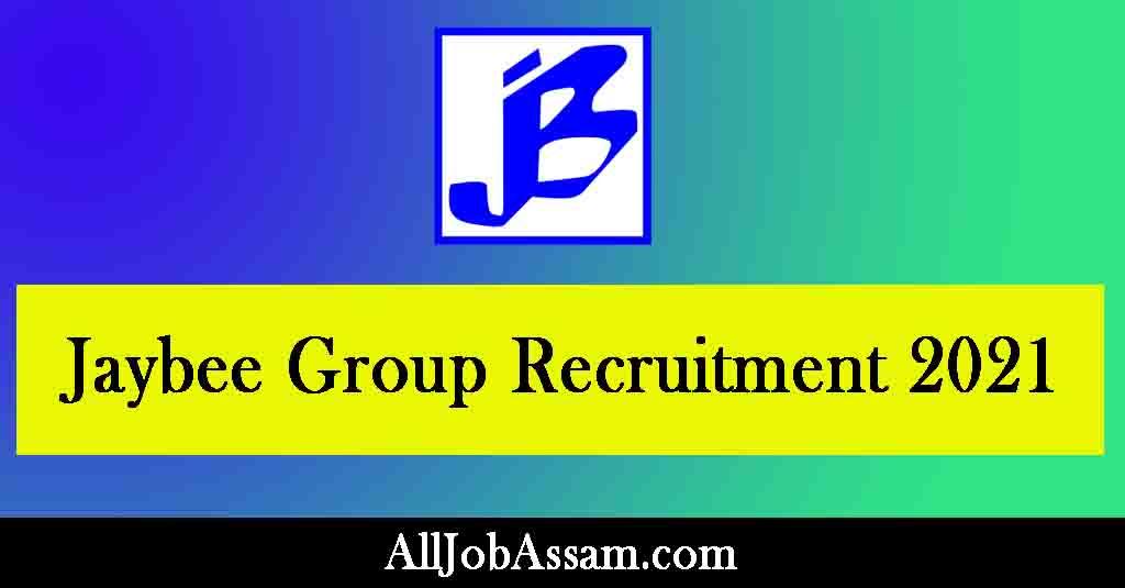 Jaybee Group Recruitment 2021