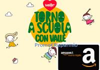 Logo Vallè ''Lascia fare ai dolci''. vinci gratis buoni Amazon da 100€