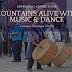 Mountains Alive with Music and Dance