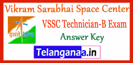 VSSC Vikram Sarabhai Space Center Technician-B Answer Key 2017