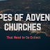 5 Types of Adventist Churches that Need to Go Extinct