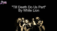 Till Death Do Us Part By White Lion