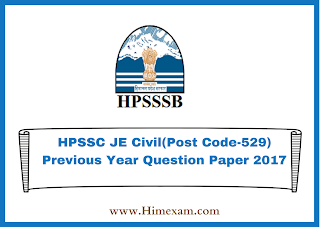HPSSC JE Civil(Post Code-529) Previous Year  Question Paper 2017