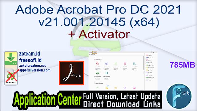 Adobe Acrobat Pro DC 2021 v21.001.20145 (x64) + Activator_ ZcTeam.id