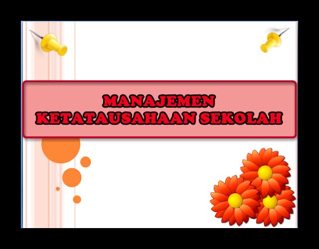 Manajemen Tata Usaha (TU) Sekolah