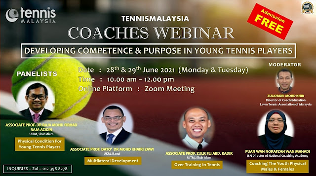 Tennis Malaysia Coaches Webinar: Developing Competence & Purpose In Young Tennis Players