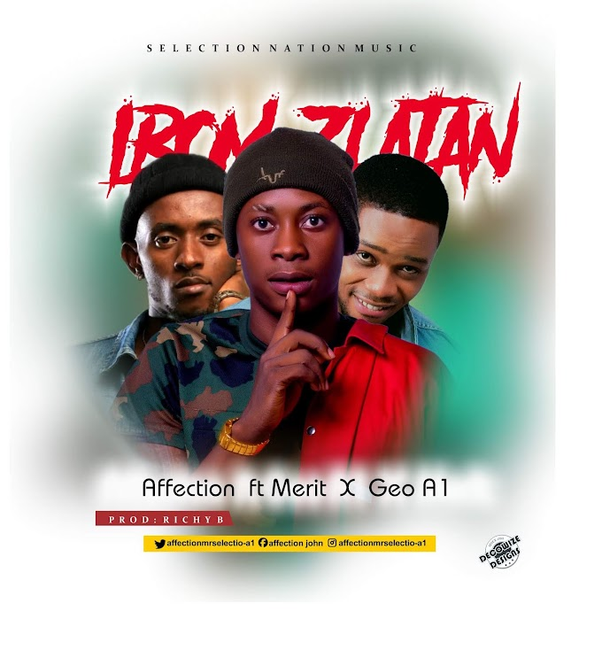 IBOM ZLATAN Affection ft. Merit x Geo A1 mp3