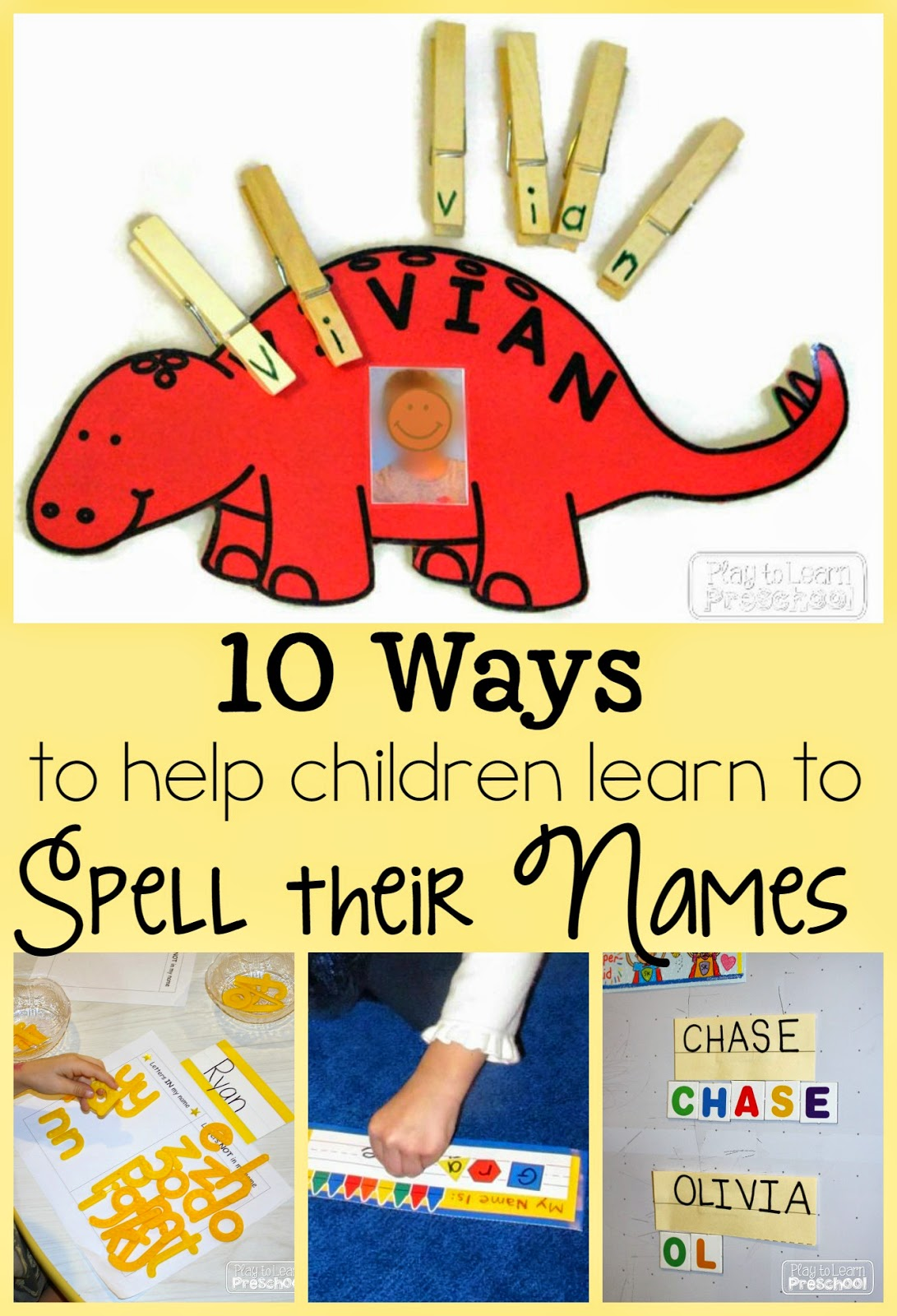Play To Learn Preschool Writing Our Names