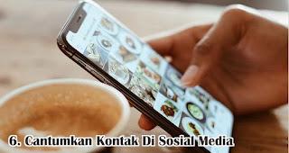 Cantumkan Kontak Di Sosial Media merupakan salah satu tips untuk membangun bisnis online