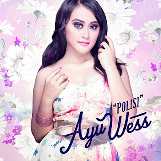 Download Lagu Ayu Wess - Polisi Mp3