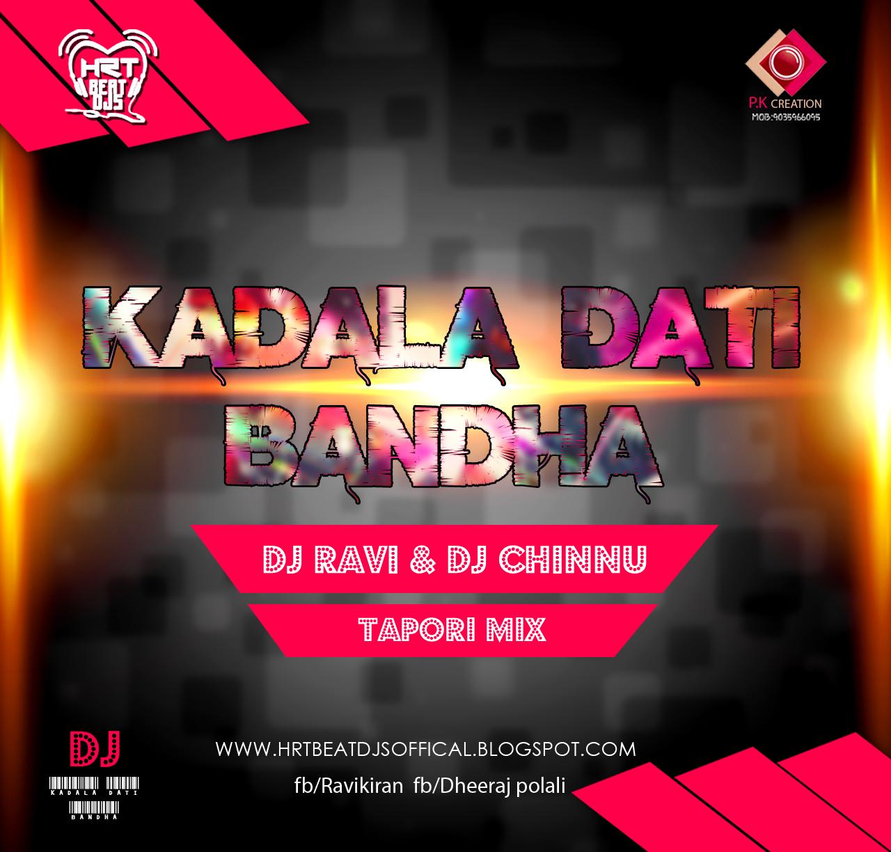 HRT BEAT DJ'S: KADALA DATI BANDHA | TAPORI MIX | DJ RAVI & DJ CHINNU