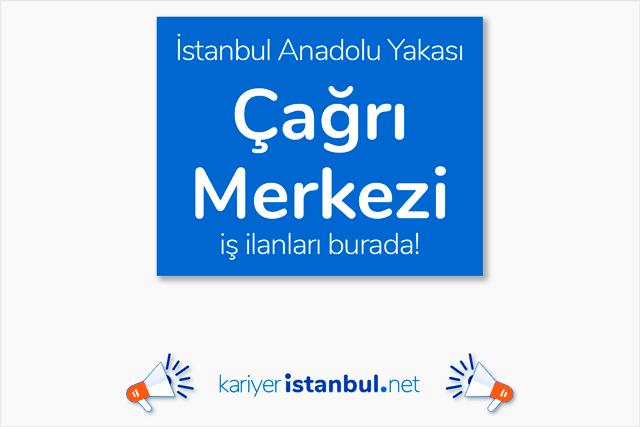 İstanbul Anadolu Yakası'nda faaliyet gösteren çağrı merkezine 40 adet müşteri temsilcisi alımı yapılacak. Detaylar kariyeristanbul.net'te!