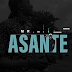 Mr. Mike - ASANTE | AUDIO | Download