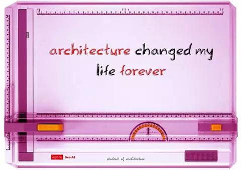 architecture-changed-my-life-forever,