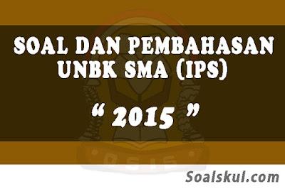 Download Soal dan Pembahasan UNBK SMA 2015 (IPS)