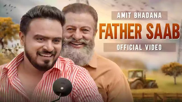FATHER SAAB LYRICS – KING | AMIT BHADANA