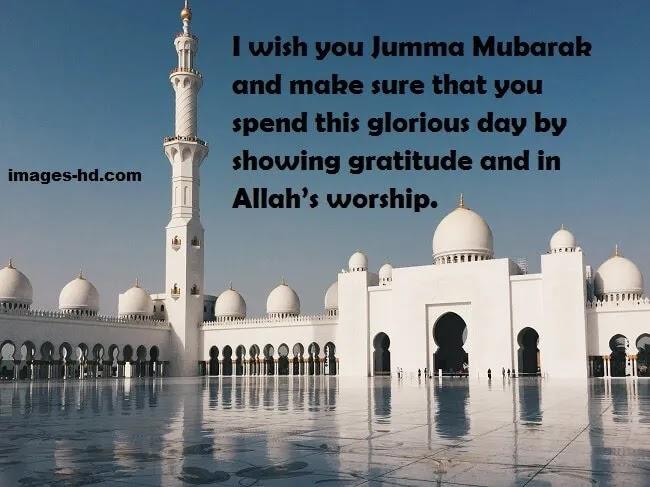 Spend this Jumma Mubarak day in Allah's worship