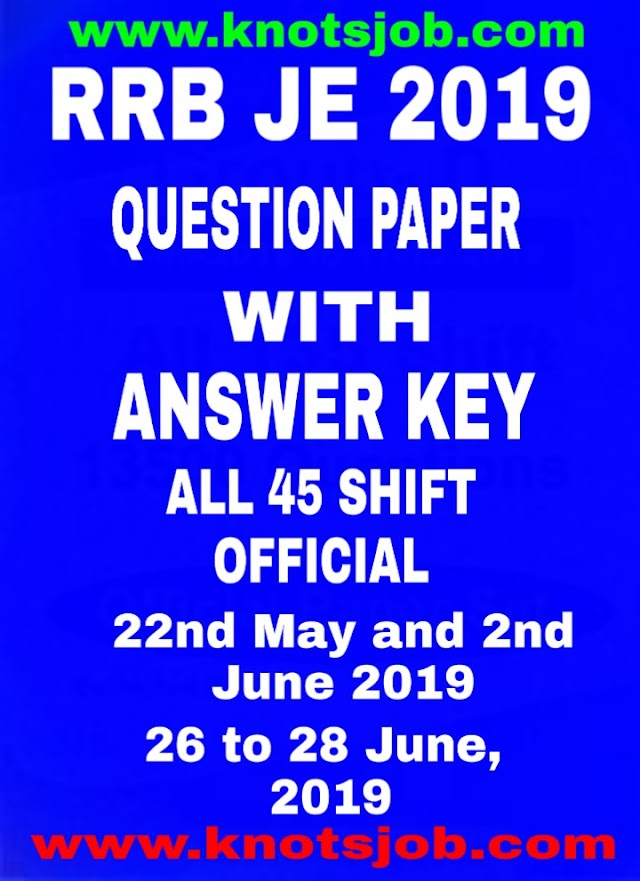 RRB JE 2019 Official Question Papers with Answer Keys PDF Download