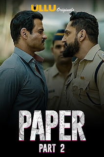 Paper (2020) Part 2 720p Hindi Complete Web Series 505MB HDRip