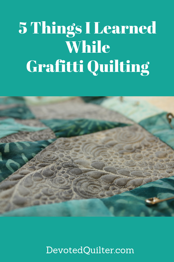 Lessons from Graffiti Quilting | DevotedQuilter.com
