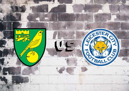 Norwich City vs Leicester City  Resumen y Partido Completo