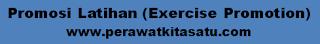 Promosi Latihan (Exercise Promotion)