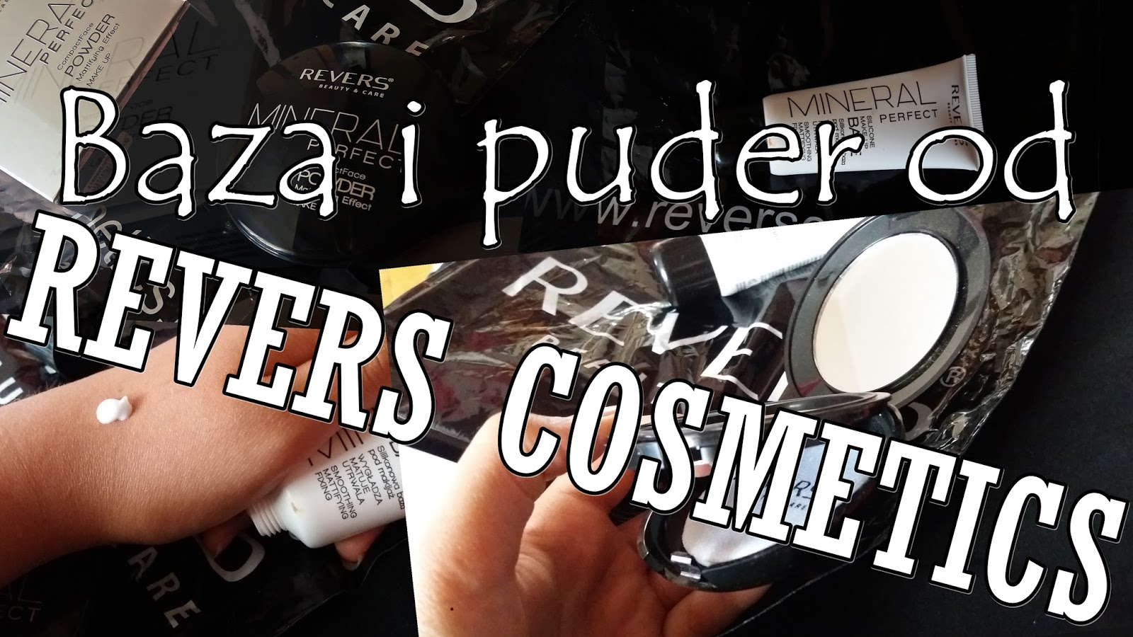 Baza pod makijaż i puder mineralny od Revers Cosmetics