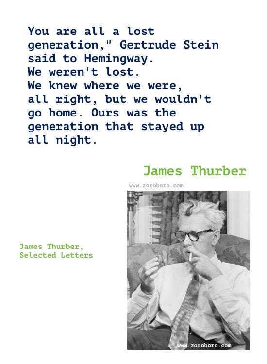 James Thurber Quotes, James Thurber Humor, Funny, Life Quotes, James Thurber Books Quotes