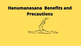 Hanumanasana benefits and precautions