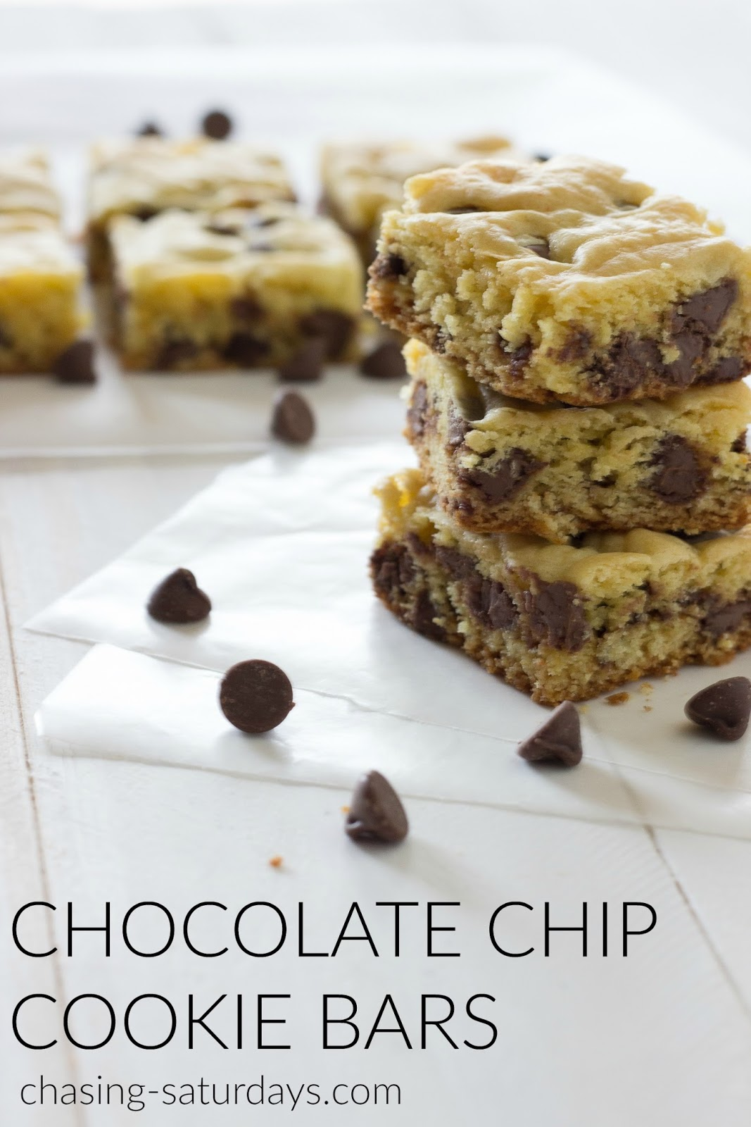 Chasing Saturdays: Chocolate Chip Cookie Bars