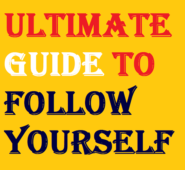 Ultimate Guide to Follow Yourself and not Others- Aim for Cent