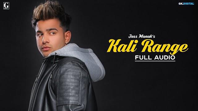 Kali Range Lyrics- Jass Manak, Intense- Age 19 Album